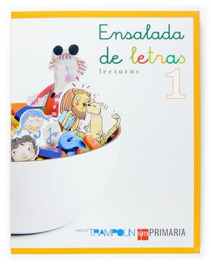 PROYECTO TRAMPOLÍN, ENSALADA DE LETRAS, 1 EDUCACIÓN PRIMARIA
