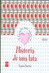HISTORIA DE UNA LATA