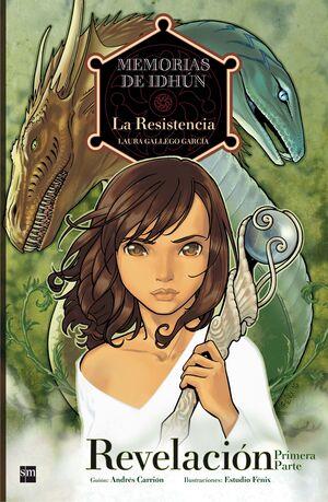 (COMIC) MEMORIAS DE IDHUN.LA RESISTENCIA. REVELACION 1ªPARTE