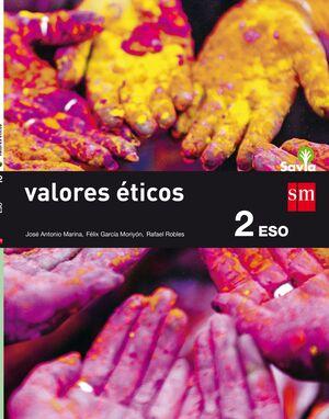 VALORES ÉTICOS. 2 ESO. SAVIA