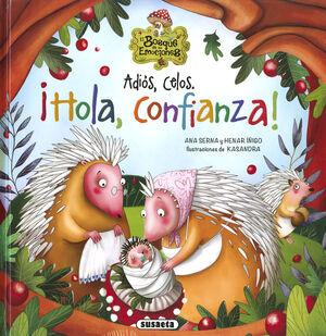 ADIOS CELOS, HOLA CONFIANZA