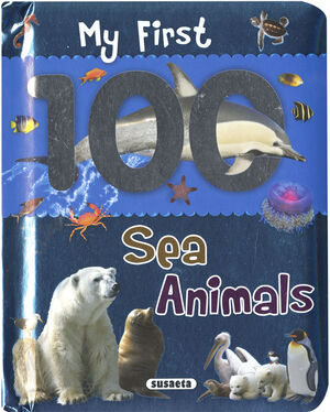 MY FIRST 100 SEA ANIMALS