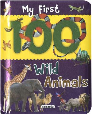 MY FIRST 100 WILD ANIMALS