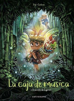 (LA CAJA DE MUSICA 2). EL SECRETO DE CYPRIEN    (COMIC)