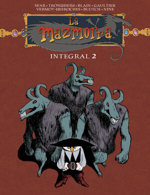 LA MAZMORRA. INTEGRAL 2