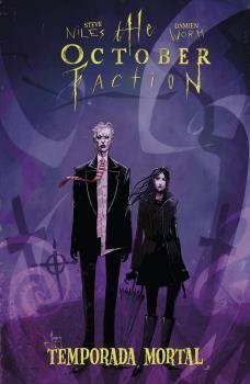 THE OCTOBER FACTION 04. TEMPORADA MORTAL