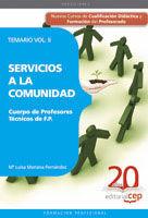 TEMARIO VOL II. SERVICIOS A LA COMUNIDAD. CUERPO DE PROFESORES DE FP