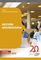 GESTIÓN UNIVERSITARIA. TEST Y SUPUESTOS PRÁCTICOS