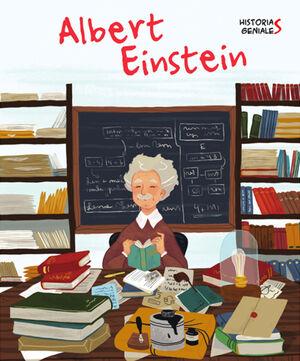 ALBERT EINSTEIN. HISTORIAS GENIALES