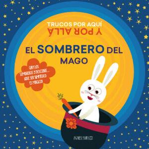 EL SOMBRERO DEL MAGO. GIRA LOS SOMBREROS  (VVKIDS)