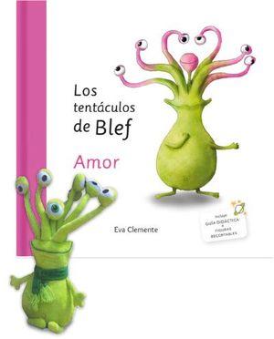BLEF + LOS TENTACULOS DE BLEF AMOR