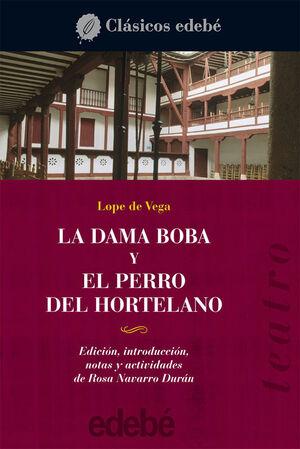 DAMA BOBA Y PERRO DEL HORTELANO