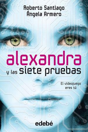 ALEXANDRA Y LAS SIETE PRUEBAS, EL VIDEOJUEGO ERES TÚ