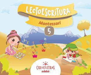 LECTOESCRITURA CRECELETRAS MONTESSORI 5
