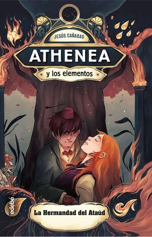 LA HERMANDAD DEL ATAUD  (ATHENEA Y LOS ELEMENTOS 4)