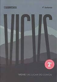 VICVS. UN LUGAR DO COMÚN