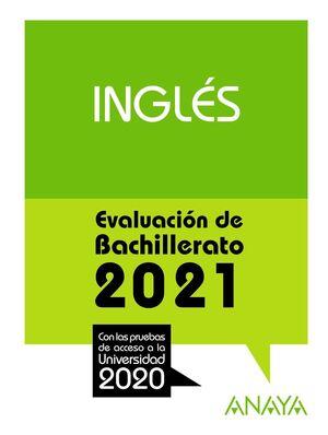 2021 INGLÉS EVALUACIÓN DE BACHILLERATO