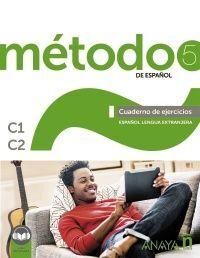 METODO 5 DE ESPAÑOL. CUADERNO DE EJERCICIOS C1-C2.
