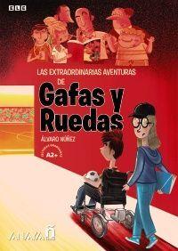 LAS EXTRAORDINARIAS AVENTURAS DE GAFAS Y RUEDAS. ELE