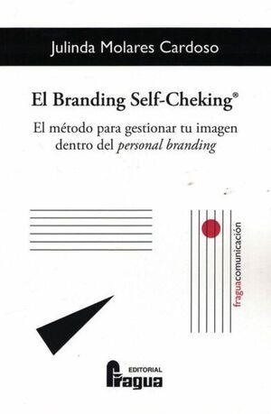 BRANDING SELF-CHEKING, EL. METODO GESTIONAR IMAGEN