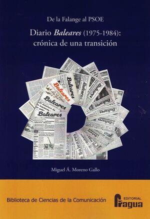 DE LA FALANGE AL PSOE. DIARIO BALEARES (1975-1984): CRONICA DE UN