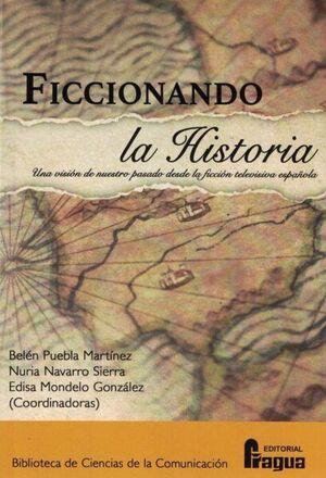 FICCIONANDO LA HISTORIA