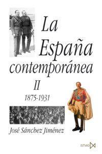 LA ESPAÑA CONTEMPORÁNEA II