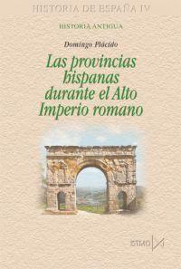 HISTORIA ESPAÑA IV.PROVINCIAS HISPANAS DURANTE EL ALTO IMPERIO ROMANO