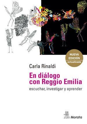 EN DIALOGO CON REGGIO EMILIA. ESCUCHAR, INVESTIGAR Y APRENDER