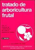 TRATADO DE ARBORICULTURA FRUTAL, VOL. II
