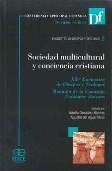SOCIEDAD MULTICULTURAL Y CONCIENCIA CRISTIANA, XXV ENCUENTRO DE OBISPOS Y TEOLOGOS, REUNION DE LA COMISION TEOLOGICA ASESORA