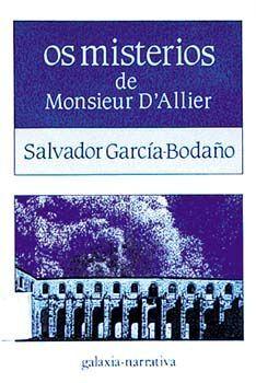 MISTERIOS DE MONSIEUR D'ALLIER, OS (PREMIO DA CRITICA)