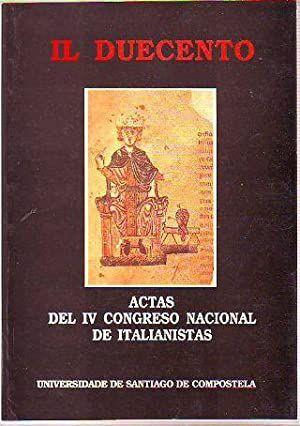 IL DUOCENTO. ACTAS DEL IV CONGRESO NACIONAL DE ITALIANISTAS