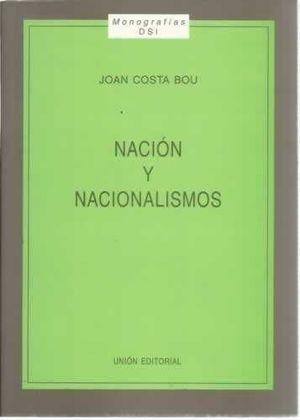NACIÓN Y NACIONALISMOS