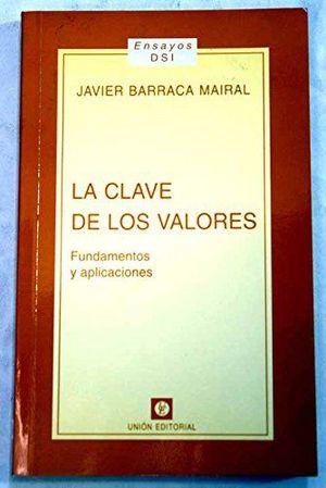 LA CLAVE DE LOS VALORES