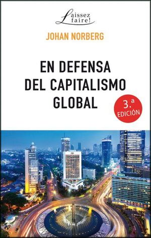 EN DEFENSA DEL CAPITALISMO GLOBAL 3'ED