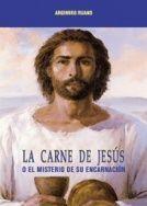 LA CARNE DE JESÚS