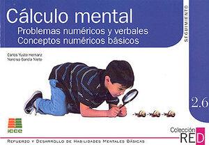 CÁLCULO MENTAL: PROBLEMAS NUMÉRICOS Y VERBALES SEGUIMIENTO 2.6