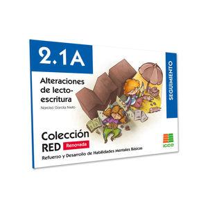 RED 2.1A RENOVADO. ALTERACIONES DE LECTO-ESCRITURA