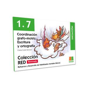 RED 1.7 RENOVADO. COORDINACIÓN GRAFO-MOTRIZ. ESCRITURA Y ORTOGRAFÍA
