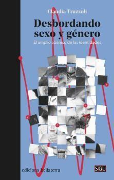 DESBORDANDO SEXO Y GÉNERO