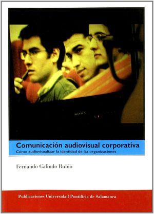 COMUNICACIÓN AUDIVISUAL CORPORATIVA