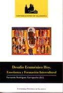 DESAFÍO ECUMÉNICO HOY. ENSEÑANZA Y FORMACIÓN INTERCULTURAL