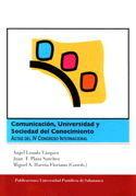 COMUNICACIÓN, UNIVERSIDAD Y SOCIEDAD DEL CONOCIMIENTO. ACTAS DEL IV CONGRESO INT