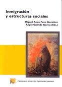 INMIGRACION Y ESTRUCTURAS SOCIALES