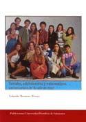 SERIALES, ADOLESCENTES Y ESTERIOTIPOS. LECTURA CRÍTICA DE