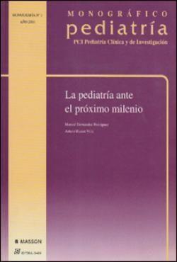 MONOGRAFICO PEDIATRIA: PEDIATRIA ANTE PROXIMO MILENIO