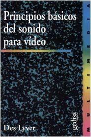 PRINCIPIOS BÁSICOS DEL SONIDO PARA VIDEO