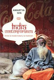 INDIA CONTEMPORANEA. ENTRE LA MODERNIDAD Y LA TRADICION