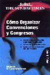 CÓMO ORGANIZAR CONVENCIONES Y CONGRESOS